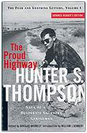 US first edition paperback The Fear and Loathing Letters, Vol. 1: The Proud Highway: The Saga of a Desperate Southern Gentleman - Hunter S. Thompson