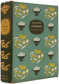 Good Simple Cookery by Elisabeth Ayrton (1958)
