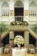 The Oriental Hotel Cookbook Bangkok by Warren Williams
