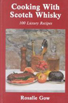 Cooking With Scotch Whisky by Rosalie Gow