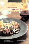 The Wine Lover Cooks With Wine: Great Recipes forthe Essential Ingredient by Sid Goldstein