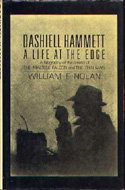 Dashiell Hammett: A Life at the Edge by William F. Nolan