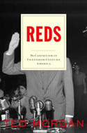 Reds: McCarthyism in Twentieth-Century America by Ted Morgan