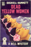 Dead Yellow Women by Dashiell Hammett