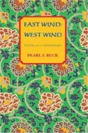 East Wind: West Wind by Pearl S. Buck