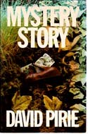 Mystery Story by David Pirie