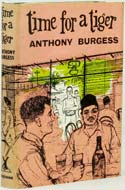Time for a Tiger by Anthony Burgess