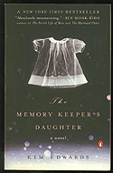 The Memory Keeper's Daughter by Kim Edwards.