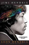 Jimi Hendrix: A Brother's Story by Leon Hendrix and Adam Mitchell