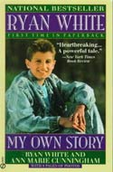 Ryan White: My Own Story