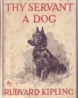 Thy Servant, a Dog by Rudyard Kipling