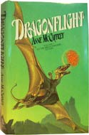 Dragonflight, first in the Dragonriders of Pern series by Anne McCaffrey