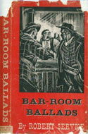Bar Room Ballads by Robert Service