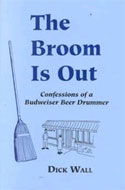 The Broom is Out by Dick Wall
