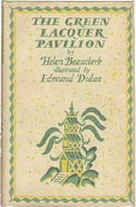 The Green Lacquer Pavilion by Helen Beauclerk, illustrated by Edmund Dulac
