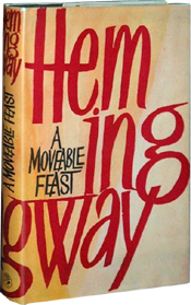 The Moveable Feast by Ernest Hemingway (Jonathan Cape, 1964 British edition)