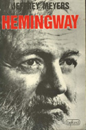 Hemingway: A Biography by Jeffrey Meyers