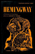 Hemingway: a Collection of Critical Essays by Robert P Weeks