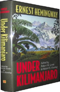 Under Kilimanjaro by Ernest Hemingway