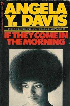 If They Come in the Morning by Angela Y. Davis