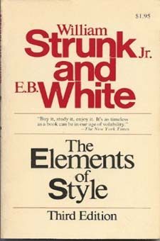 The Elements of Style by William Strunk Jr. and E.B. White