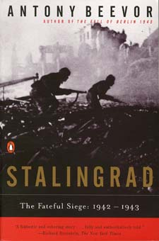 Stalingrad: The Fateful Siege 1942-1943 by Antony Beevor