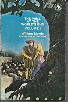 The Well at the Worlds End by William Morris