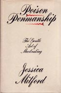 Poison Penmanship: The Gentle Art of Muckraking by Jessica Mitford