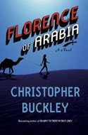 Christopher Buckley's Florence of Arabia