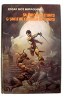 Swords of Mars & Synthetic Men of Mars by Edgar Rice Burroughs