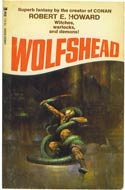 Wolfshead by Robert E. Howard