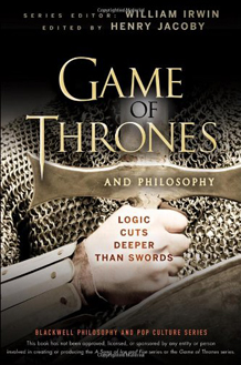 Game of Thrones and Philosophy by Henry Jacoby (ed.)