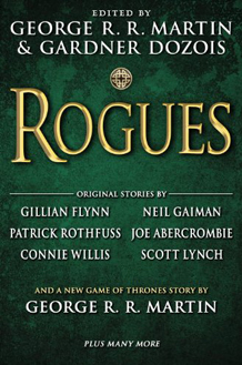 Rogues - includes The Rogue Prince by George R.R. Martin