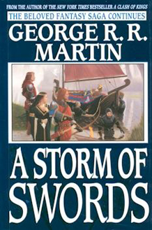 A Storm of Swords - A Song of Ice and Fire Book 3 - by George R.R. Martin