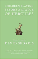 Children Playing Before a Statue of Hercules by David Sedaris (ed.)