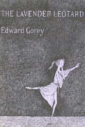 The Lavender Leotard by Edward Gorey