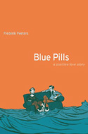 Blue Pills: A Positive Love Story by Frederick Peeters