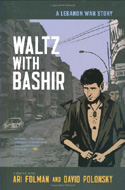 Waltz with Bashir by Ari Folman and David Polonsky