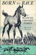 Born to Race by Blanche Chenery Perrin