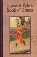 Howard Pyle�s Book of Pirates by Howard Pyle