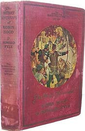Merry Adventures of Robin Hood by Howard Pyle