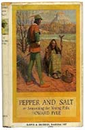 Pepper and Salt: or Seasoning for Young Folk by Howard Pyle