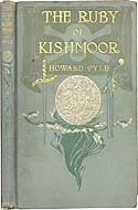 The Ruby of Kishmoor by Howard Pyle