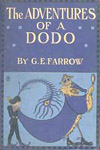 The Adventures of a Dodo by G.E. Farrow