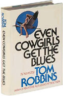 Even Cowgirls Get the Blues by Tom Robbins