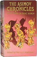 The Asimov Chronicles by Isaac Asimov, numbered edition