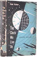The Clock We Live On by Isaac Asimov, first edition