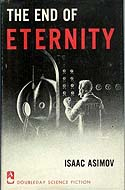 The End of Eternity by Isaac Asimov, first edition