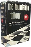 The Foundation Trilogy by Isaac Asimov, first edition