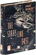 The Stars Like Dust by Isaac Asimov, first edition